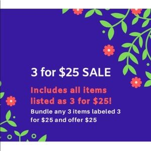 3 for $25